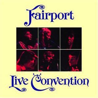 <i>Fairport Live Convention</i> 1974 live album by Fairport Convention