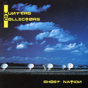 <i>Ghost Nation</i> (album) 1989 studio album by Hunters & Collectors