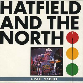 <i>Live 1990</i> (Hatfield and the North album) live album by Hatfield and the North