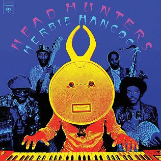 """Le """"jazz-rock"""" au sens large (des années 60 à nos jours) - Page 2 Herbie-Hancock-Head-Hunters"""