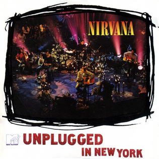 <i>MTV Unplugged in New York</i> 1994 live album by Nirvana