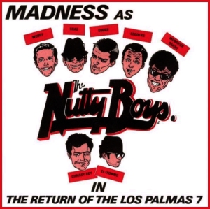 The Return of the Los Palmas 7 Single by Madness