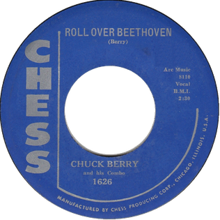 Roll Over Beethoven Original song written and composed by Chuck Berry