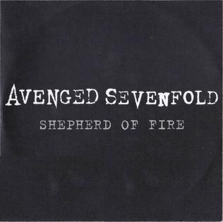 Shepherd of Fire 2013 song performed by Avenged Sevenfold