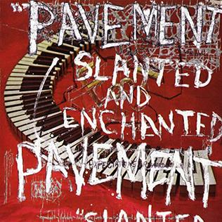 <i>Slanted and Enchanted</i> 1992 studio album by Pavement