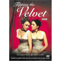 <i>Tipping the Velvet</i> (TV series) 2002 film directed by Geoffrey Sax