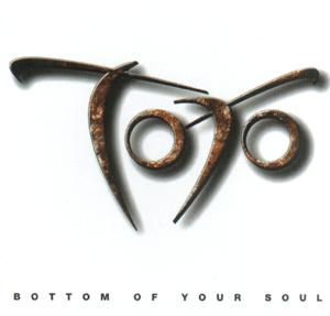 Bottom of Your Soul 2006 single by Toto