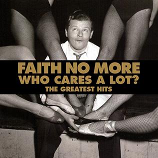 <i>Who Cares a Lot?</i> 1998 greatest hits album by Faith No More