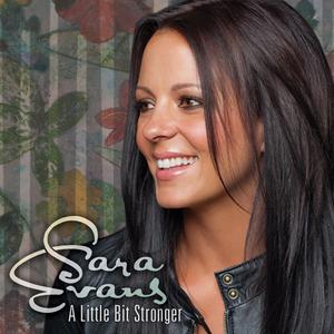 A Little Bit Stronger 2010 single by Sara Evans