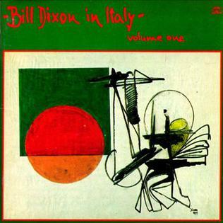 Bill Dixon In Italy Volume One Wikipedia