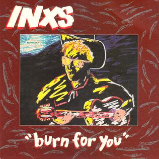 Burn for You (INXS song)