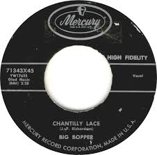 Chantilly Lace (song) song by Jerry Foster, Bill Rice, and The Big Boppe