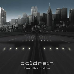 <i>Final Destination</i> (album) 2009 studio album by Coldrain