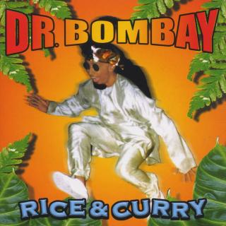 <i>Rice & Curry</i> 1998 studio album by Dr. Bombay