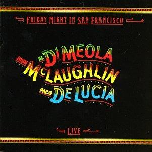<i>Friday Night in San Francisco</i> 1981 live album by Al Di Meola, John McLaughlin, Paco de Lucía