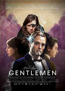 <i>Gentlemen</i> (2014 film) 2014 Swedish film directed by Mikael Marcimain