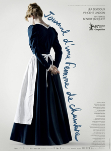 <i>Diary of a Chambermaid</i> (2015 film) 2015 film by Benoît Jacquot