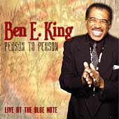 <i>Person to Person: Live at the Blue Note</i> 2003 live album by Ben E. King