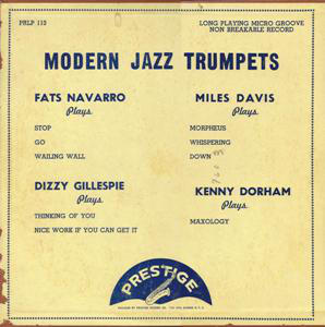 <i>Modern Jazz Trumpets</i> 1951 compilation album by Fats Navarro, Dizzy Gillespie, Miles Davis, Kenny Dorham