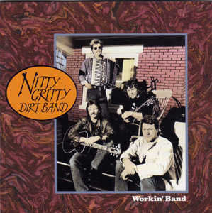 <i>Workin Band</i> album by Nitty Gritty Dirt Band