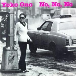 No, No, No (Yoko Ono song) 1981 single by Yoko Ono