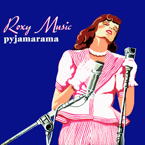 Pyjamarama (song) 1973 single by Roxy Music