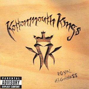 <i>Royal Highness</i> (album) 1998 studio album by Kottonmouth Kings