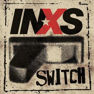 <i>Switch</i> (INXS album) 2005 studio album by INXS