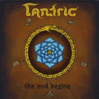 <i>The End Begins</i> album by Tantric