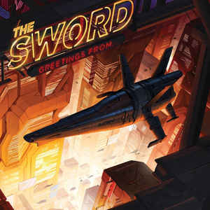<i>Greetings From...</i> (album) 2017 live album by The Sword