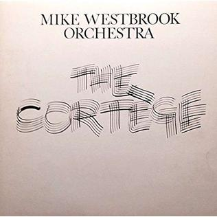 <i>The Cortège</i> (album) 1982 studio album by Mike Westbrook Orchestra