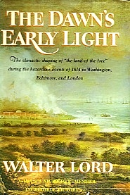 <i>The Dawns Early Light</i> Non-fiction book about the Battle of Baltimore