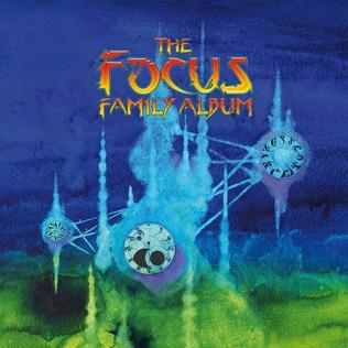<i>The Focus Family Album</i> 2017 compilation album by Focus