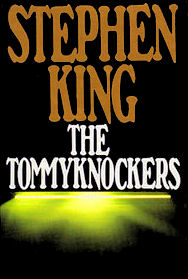 <i>The Tommyknockers</i> novel by Stephen King