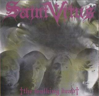 <i>The Walking Dead</i> (EP) 1985 EP by Saint Vitus