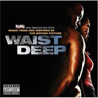 <i>Waist Deep</i> (soundtrack) 2006 soundtrack album to Waist Deep by Various Artists