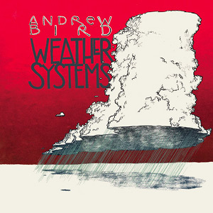 Weather Systems Andrew Bird Album Wikipedia
