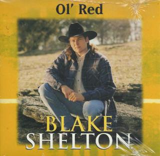 Ol Red 2002 single by Blake Shelton