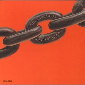 <i>Chain Reaction</i> (The Crusaders album) 1975 studio album by The Crusaders