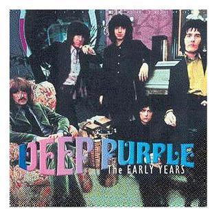 <i>The Early Years</i> (Deep Purple album) compilation album by Deep Purple