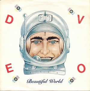 Beautiful World (Devo song) 1981 single by Devo