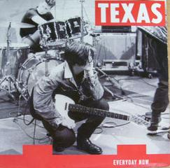 Everyday Now 1989 single by Texas
