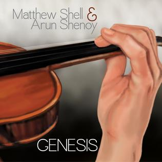<i>Genesis</i> (Matthew Shell and Arun Shenoy song) song by Matthew Shell and Arun Shenoy