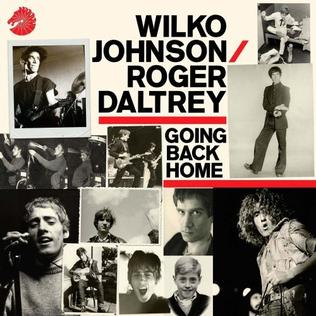 <i>Going Back Home</i> 2014 studio album by Wilko Johnson and Roger Daltrey
