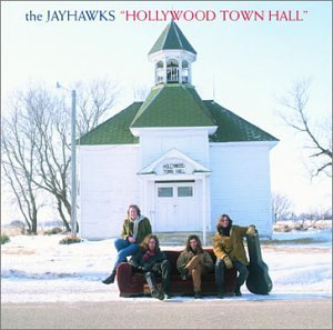 <i>Hollywood Town Hall</i> 1992 studio album by The Jayhawks