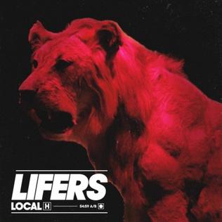 <i>Lifers</i> (Local H album) 2020 studio album by Local H