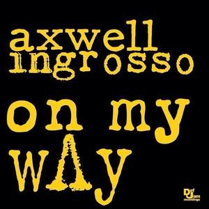 Axwell and Ingrosso - On My Way (studio acapella)