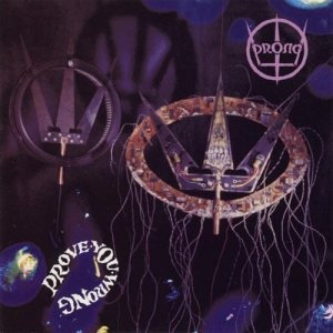 <i>Prove You Wrong</i> 1991 studio album by Prong