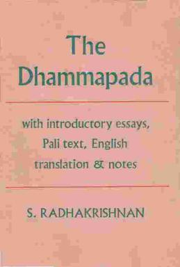 the dhammapada essay Immediately download the dhammapada summary, chapter-by-chapter analysis, book notes, essays, quotes, character descriptions, lesson plans, and more - everything you.