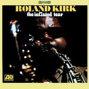 [Jazz] Playlist - Page 18 Roland_Kirk_-_The_Inflated_Tear